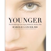 Younger: The Breakthrough Anti-Aging Method for Radiant Skin by Dr. Harold Lancer